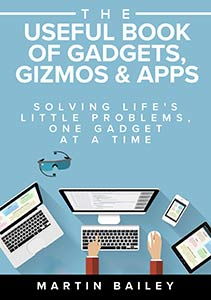 The Useful Book Of Gadgets, Gizmos and Apps